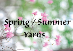 Spring / Summer Yarn